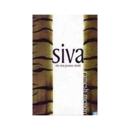 Shiva : The Siva Purana Retold by Ramesh Menon