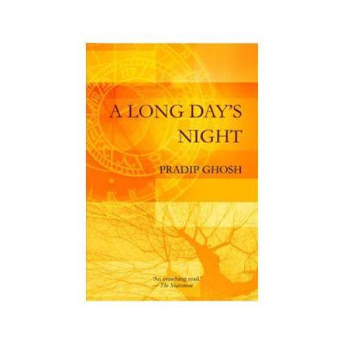 A Long Day's Night by Pradip Ghosh