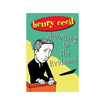 According to the Evidence by Henry Cecil