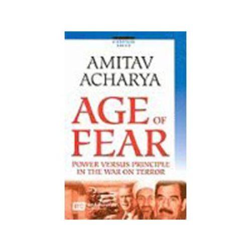 The Age of Fear by Amitav Acharya