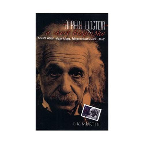 Albert Einstein By R.K. Murthi