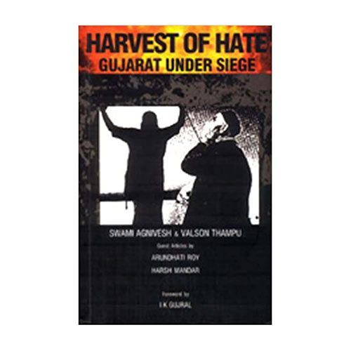 HARVEST OF HATE by Swami Agnivesh