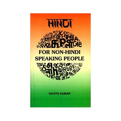 HINDI FOR NON-HINDI SPEAKING PEOPLE by Kavita Kumar