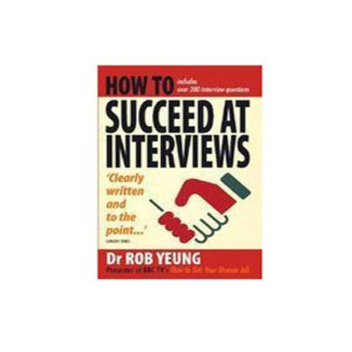 How To Succeed At Interview by Dr. Rob Yeung