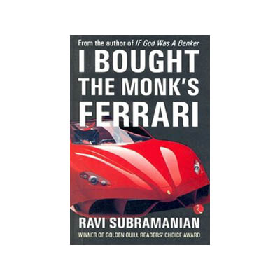 I Bought The Monk???s Ferrari by Ravi Subramanian
