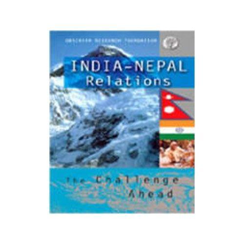 INDIA-NEPAL RELATIONS by Ashok K. Mehta