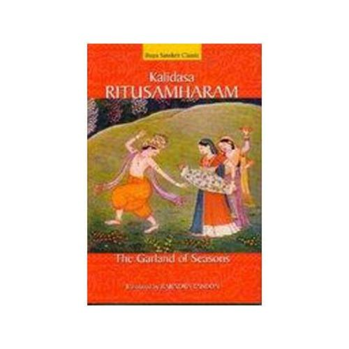 KALIDASA RITUSAMHARAM by Rajendra Tandon
