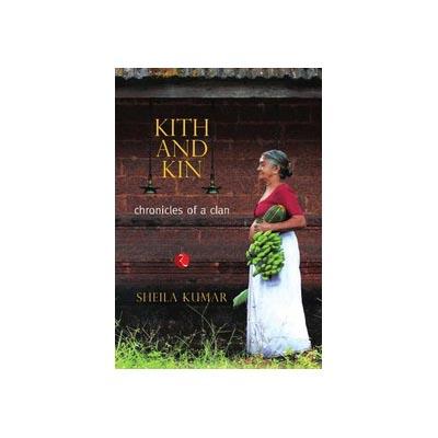 Kith and Kin by Sheila Kumar