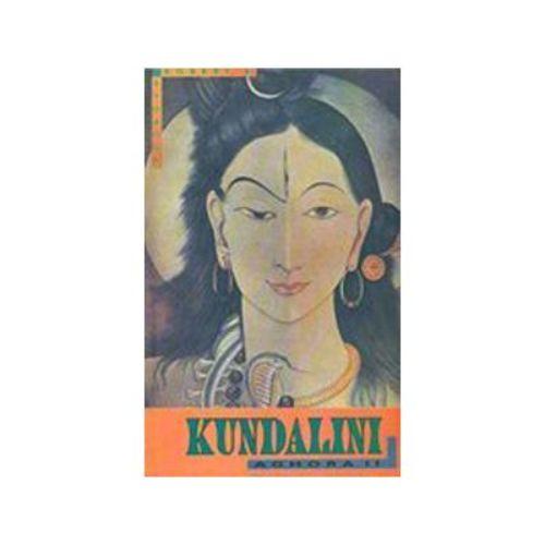 Kundalini: Aghor by Robert E. Svoboda