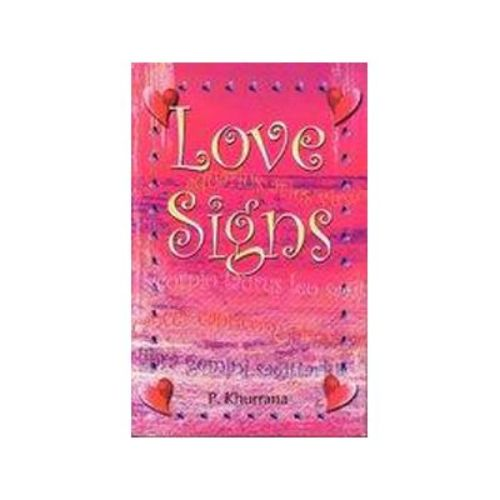 LOVE SIGNS by P. Khurrana