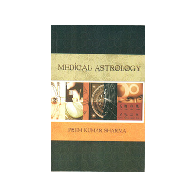 NOSTRA Medical Astrology by Prem Kumar Sharma