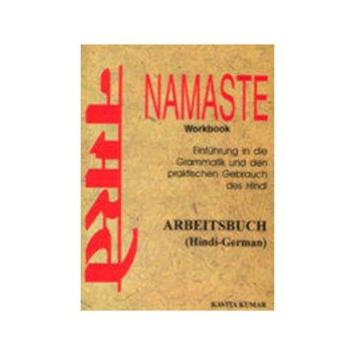 NAMASTE (HINDI-GERMAN) WORKBOOK by Kavita Kumar