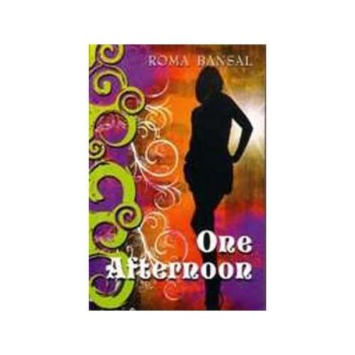 ONE AFTERNOON 01 Edition by Roma Bansal