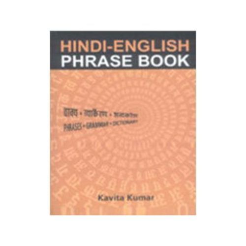 HINDI-ENGLISH PHRASE BOOK by Kavita Kumar
