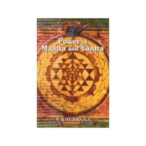 Power of Mantra and Yantra by P. Khurrana