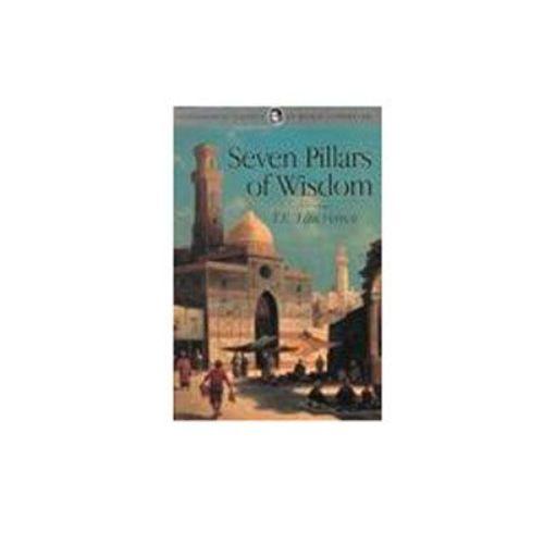Seven Pillars of Wisdom by T. E. Lawrence