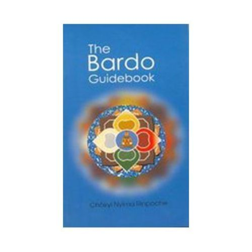 THE BARDO GUIDE BOOK by Chokyi Nyima Rinpoche