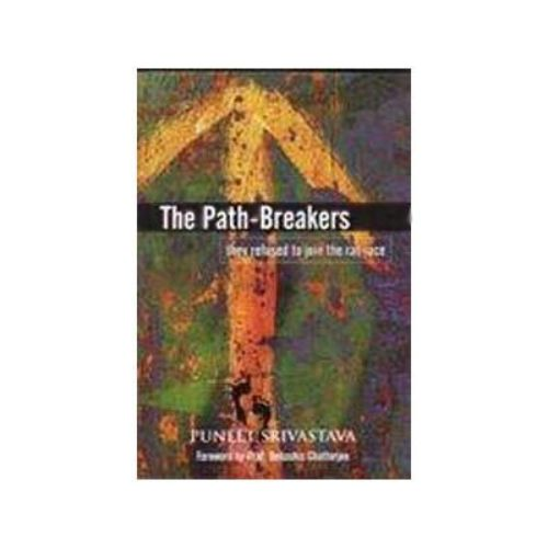 THE PATH-BREAKERS by Puneet Srivastava