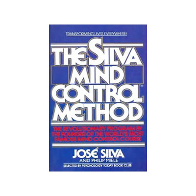 The Silva Mind Control Method Reissue by Jose Silva