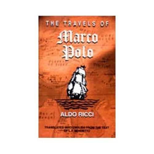 THE TRAVELS OF MARCO POLO by Aldo Ricci